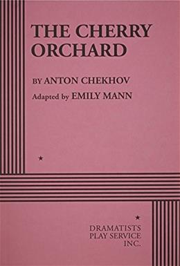 The Cherry Orchard (Mann) - Acting Edition 9780822217794