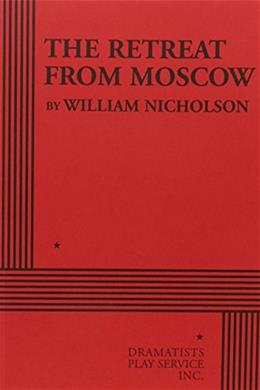 The Retreat from Moscow - Acting Edition 9780822219880