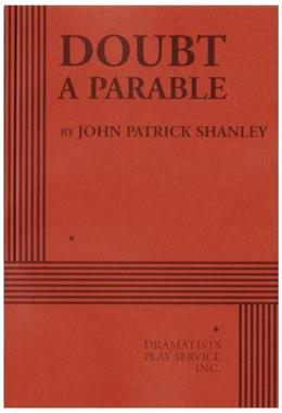 Doubt: A Parable, by Shanley 9780822222194