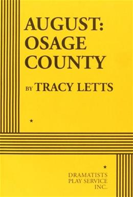 August: Osage County, by Letts 9780822223009