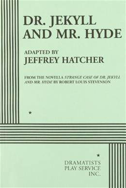 Dr. Jekyll and Mr. Hyde, by Stevenson 9780822223078