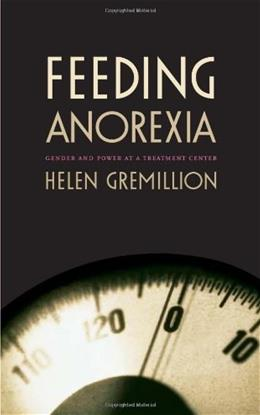 Feeding Anorexia, by Gremillion 9780822331209