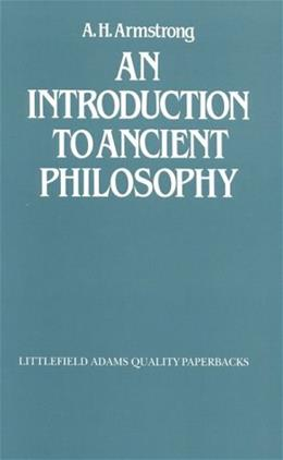 Introduction to Ancient Philosophy, by Armstrong 9780822604181