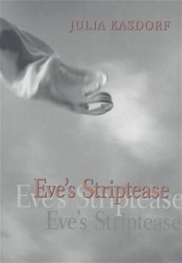 Eves Striptease (Pitt Poetry Series) 1 9780822956686