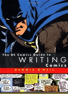 The DC Comics Guide to Writing Comics 9780823010271
