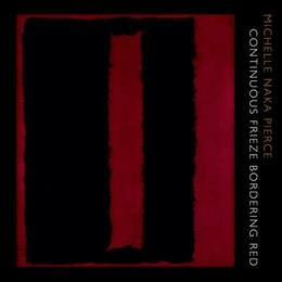 Continuous Frieze Bordering Red (Poets Out Loud) 1 9780823243051