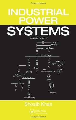 Industrial Power Systems, by Khan 9780824724436