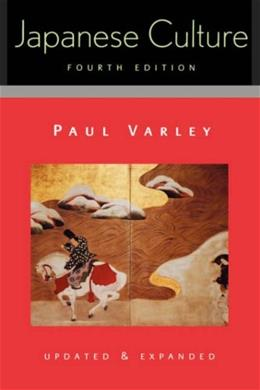 Japanese Culture, by Varley, 4th Edition 9780824821524
