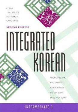 Integrated Korean, by Cho, 2nd Edition, Intermediate 1, Worktext 9780824836504