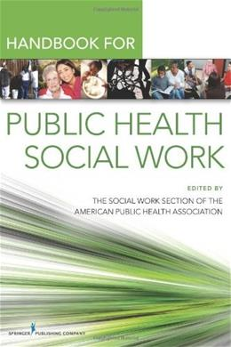 Handbook for Public Health Social Work, by Keefe 9780826107428