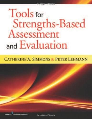 Tools for Strengths-Based Assessment and Evaluation, by Simmons 9780826107657