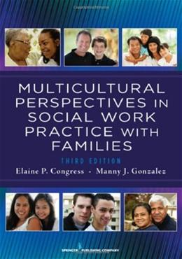 Multicultural Perspectives In Social Work Practice with Families, by Congress, 3rd Edition 9780826108296