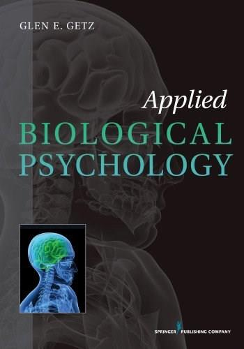 Applied Biological Psychology, by Getz 9780826109224