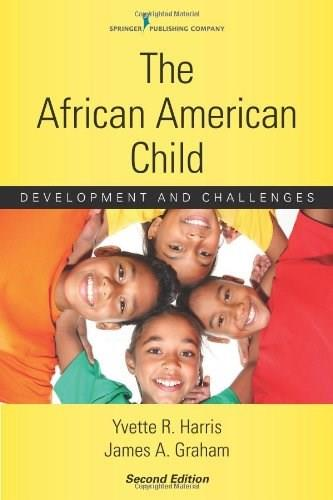 African American Child: Development and Challenges, by Harris, 2nd Edition 9780826110190
