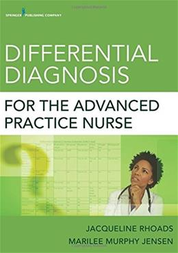 Differential Diagnosis for the Advanced Practice Nurse, by Murphy 9780826110275