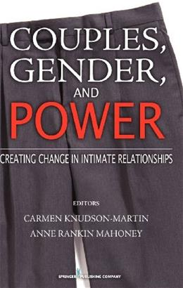 Couples, Gender, and Power: Creating Change in Intimate Relationships, by Mahoney 9780826115218