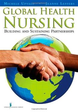 Global Health Nursing: Building and Sustaining Partnerships, by Upvall 9780826118684