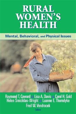 Rural Womens Health: Mental, Behavioral, and Physical Issues, by Coward 9780826129451