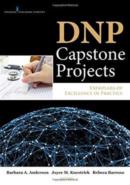 DNP Capstone Projects: Exemplars of Excellence in Practice, by Anderson 9780826130259