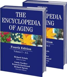 Encyclopedia of Aging, by Schultz, 4th Edition, 2 VOLUME SET 4 PKG 9780826148438