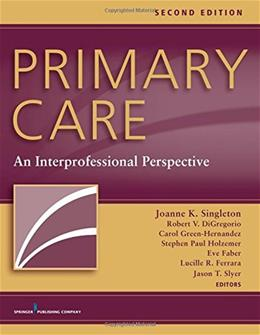 Primary Care: An Interprofessional Perspective, by Singleton, 2nd Edition 9780826171474