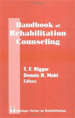 Handbook of Rehabilitation Counseling, by Riggar 9780826195128