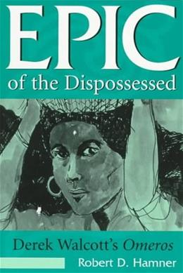Epic of the Dispossessed, by Hamner 9780826211521