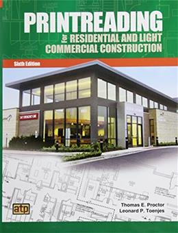 Printreading for Residential and Light Commercial Construction, by Proctor, 6th Edtion 6 PKG 9780826904843