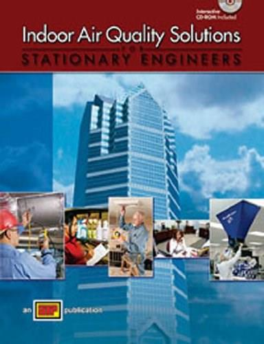Indoor Air Quality Solutions for Stationary Engineers, by ATP BK w/CD 9780826907189