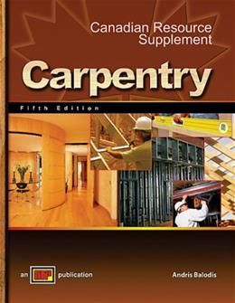 Carpentry 5th Edition with Canadian Resource Supplement 9780826908070