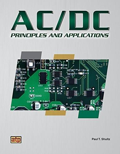AC/DC Principles and Applications, by Shultz 9780826913579