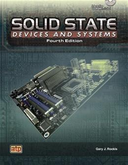 Solid State Devices and Systems, by Rockis, 4th Edition 4 w/CD 9780826916372