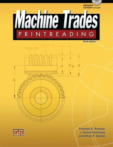 Machine Trades Printreading, by Proctor, 3rd Edition 3 w/CD 9780826918819