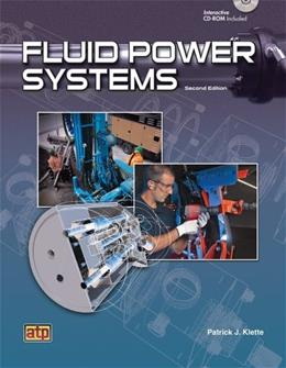 Fluid Power Systems, by Klette, 2nd Edition 2 w/CD 9780826936349