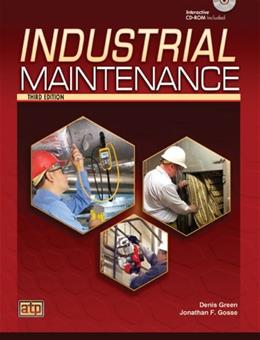 Industrial Maintenance, by Green, 3rd Edition 3 w/CD 9780826936417