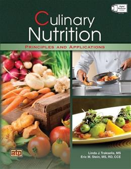 Culinary Nutrition Principles and Applications, by Trakselis 9780826942210