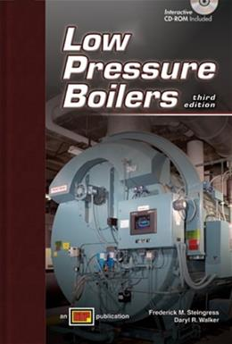 Low Pressure Boilers, by Steingress, 3rd Edition 3 w/CD 9780826943583