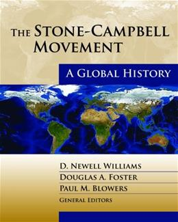 Stone-Campbell Movement: A Global History, by Williams 9780827235274