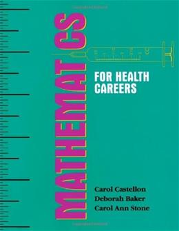 Mathematics for Health Careers, by Castellon, Workbook 9780827355699