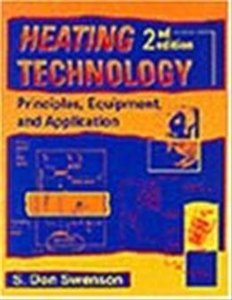Heating Technology, by Swenson, 2nd Edition 9780827364110