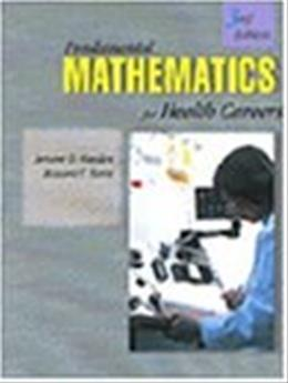 Fundamental Mathematics for Health Careers, by Hayden, 3rd Edition 9780827366886