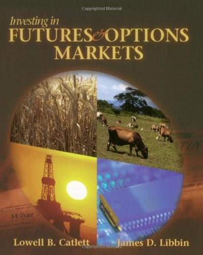 Investing in Futures and Options Markets, by Catlett 9780827385702