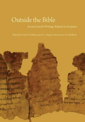 Outside the Bible, 3-Volume Set: Ancient Jewish Writings Related to Scripture 9780827609334