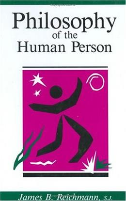 Philosophy of the Human Person 9780829405040
