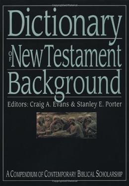 Dictionary of New Testament Background, by Evans 9780830817801