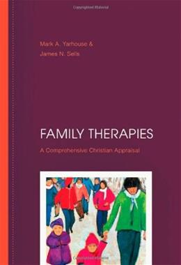 Family Therapies: A Comprehensive Christian Appraisal, by Yarhouse 9780830828050