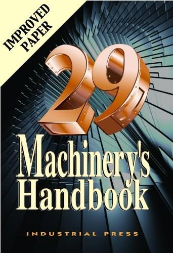 Machinerys Handbook, by Orberg, 29th Large Print Edition 9780831129019