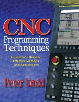 Cnc Programming Techniques, by Smid 9780831131852
