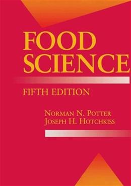 Food Science, by Potter, 5th Edition 9780834212657