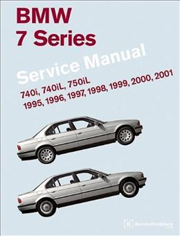 BMW 7 Series E38 Service Manual: 1995, 1996, 1997, 1998, 1999, 2000, 2001: 740i, 740il, 750il, by Bentley Publishers 9780837616186